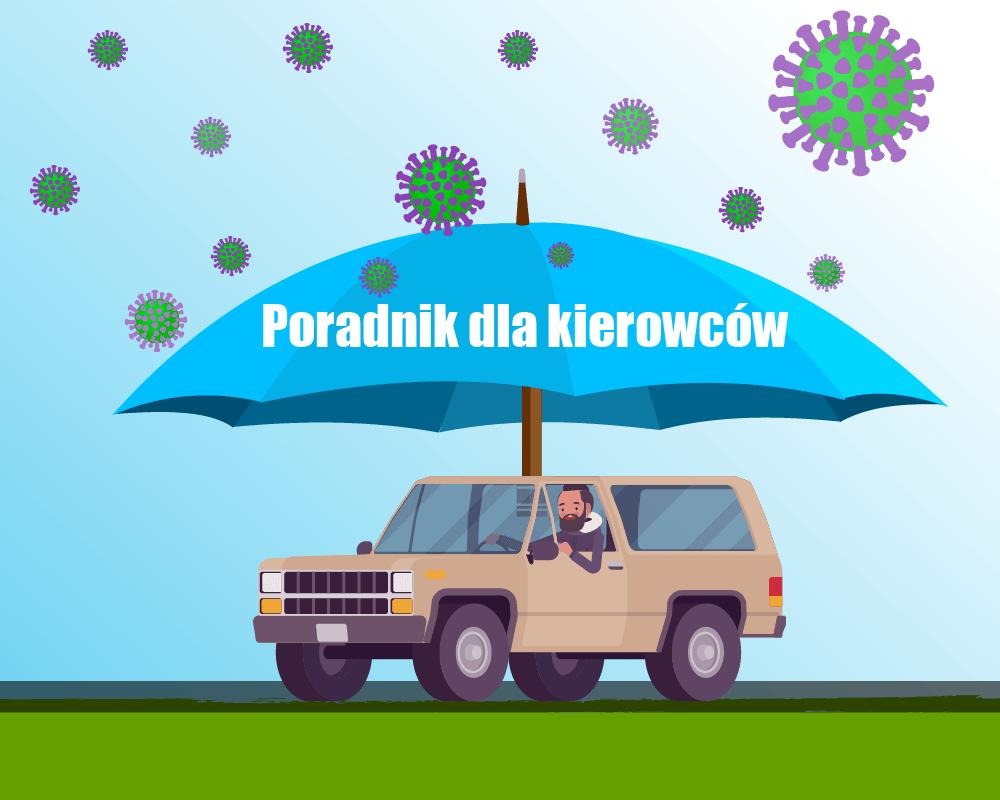 Jak kierowca może dbać o siebie w czasach koronawirusa?