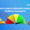 Własny pojazd najbezpieczniejszym środkiem transportu